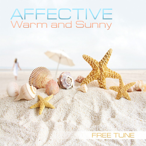 2012 • Affective - Warm and Sunny • FREE D/L