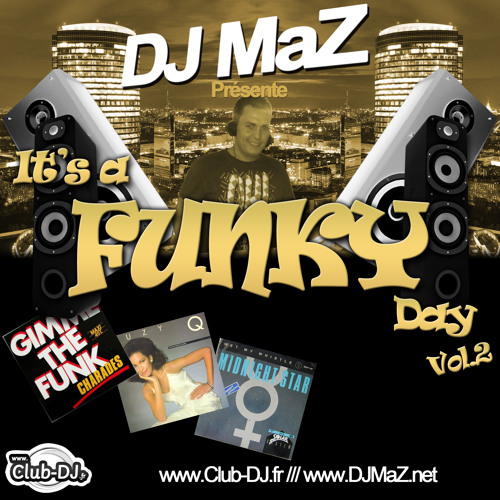 It's a Funky Day Vol. 2 mix by DJ MaZ