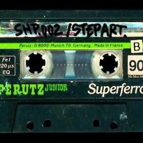 Step-Art : Stand High Patrol - Mixtape Face A