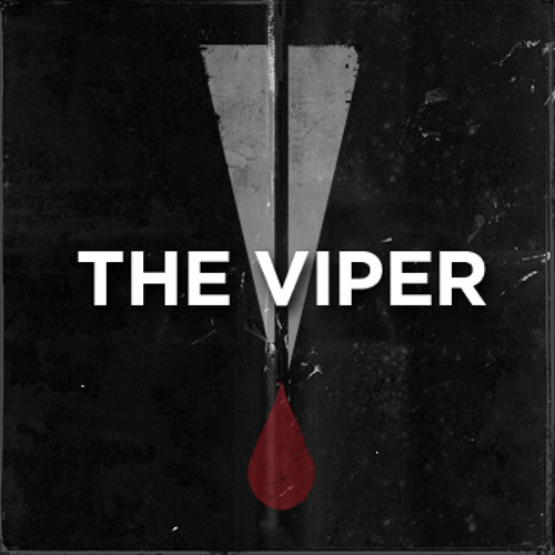 The Viper - Get lit #TiH