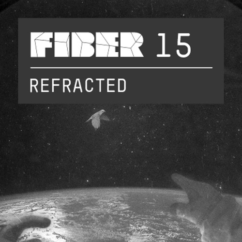 FIBER Podcast 15 - Refracted