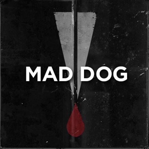 Mad Dog - Agony #TiH