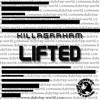 KillaGraham - Lifted (Free Download In Description)