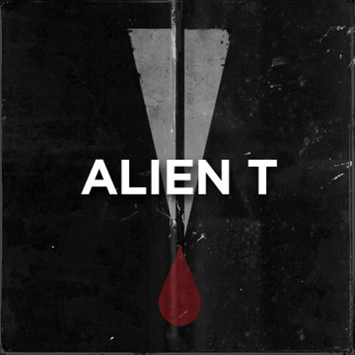 Alien T - The victory #TiH