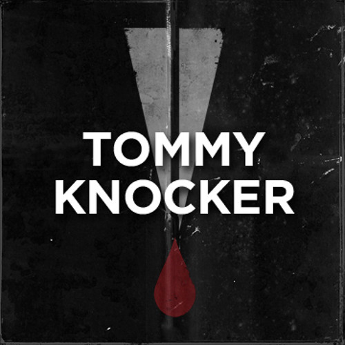 Tommyknocker - Today is the day #TiH