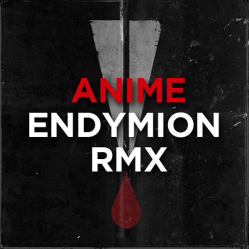 AniMe - Be a god (Endymion remix) #TiH
