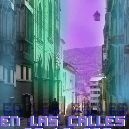 En las calles de La Paz - Hego (original mix)