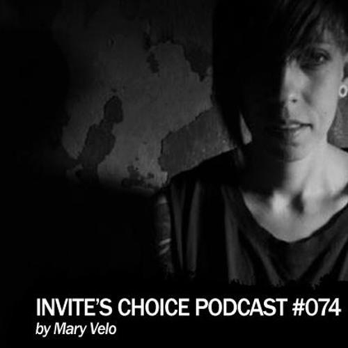 Invite's Choice Podcast #74-Mary VELO