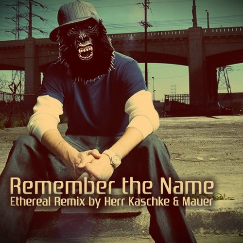 Fort Minor - Remember the Name (Kaschke & Mauer Remix)