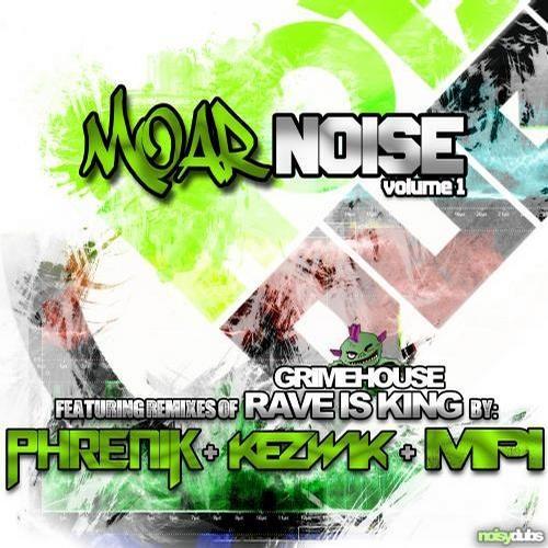 Grimehouse - Rave is King (Phrenik & Kezwik Remix) [OUT NOW!!!]
