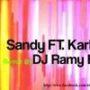 Sandy Ft. Karl Wolf - Awel Mara Atgara(Ramy Blazin official Remix) (Eternal Sound Of Electro)