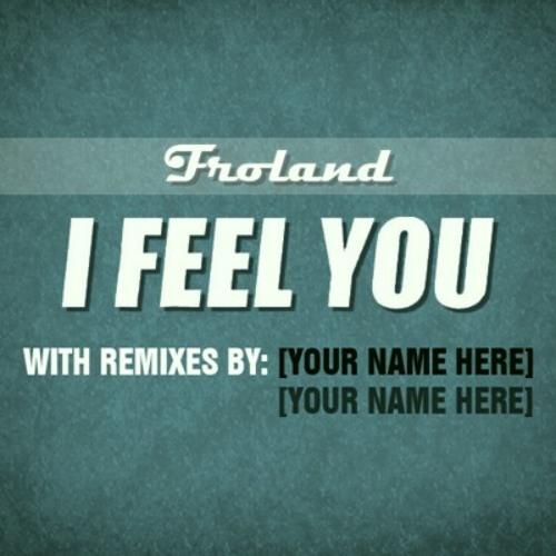 Froland - I Feel You (Nathonomy Remix)