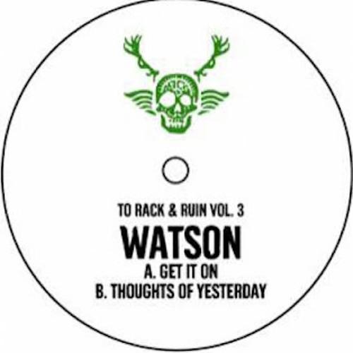 Watson - get it on (Lo rez clip)
