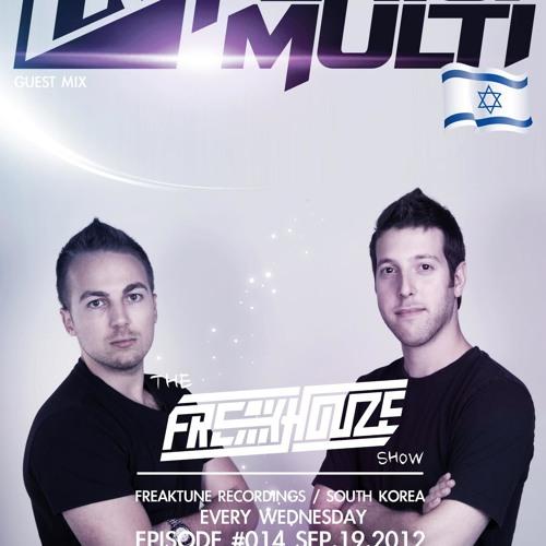 Feri & Multi - Live @ The Freakhouze Show #014 19.9 South Korea