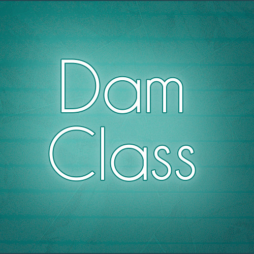 Dam Class - It's Not Bitter Enough!