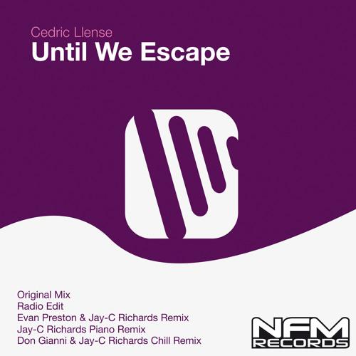 Cedric Llense - Until We Escape (Original Mix)