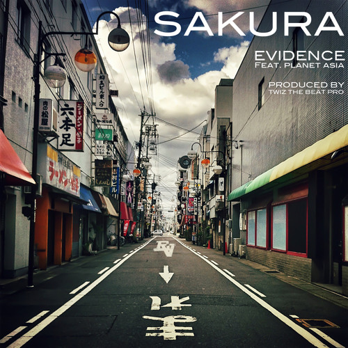 Evidence - Sakura feat. Planet Asia [prod. Twiz The Beat Pro]