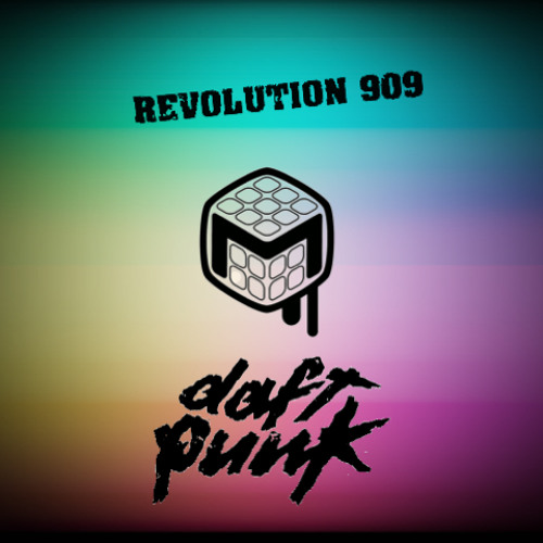 Revolution 909 - Daft Punk (MelanoBoy Remix)