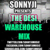 SonnyJi Presents 'The Desi Warehouse Mix'