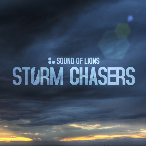 SOUND OF LIONS - STORM CHASERS