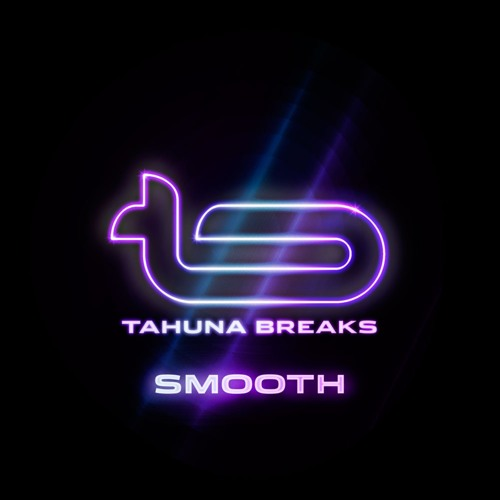 Tahuna Breaks - Smooth