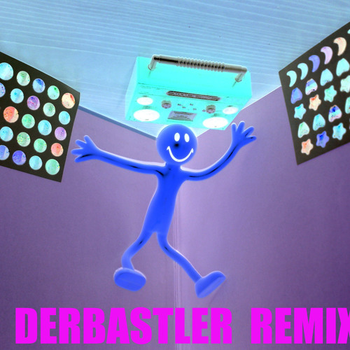 DERBASTLER -  All Remixes  (Free Downloads)