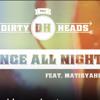 Dirty Heads DANCE ALL NIGHT (Funky Fingers BOOM Revamp)[Radio Edit] 11 18 12