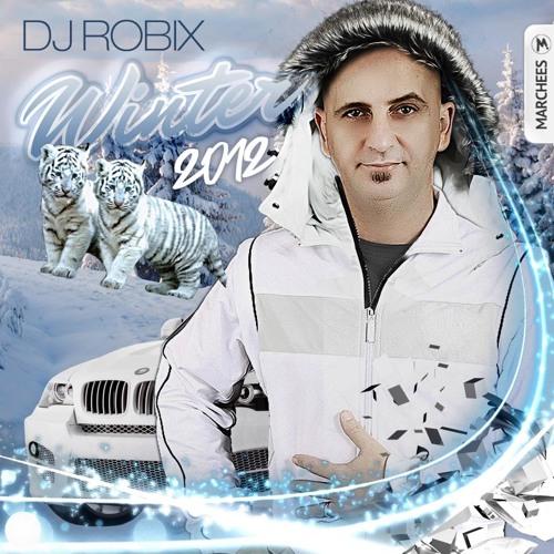 DJ ROBIX - WINTER 2012 PART 2