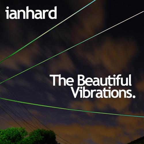 beautiful vibrations by IANHARD
