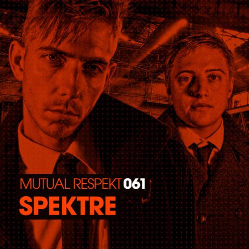 Mutual Respekt 061 with Spektre