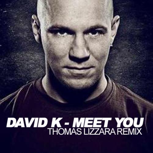 David K. - MeetYou (Thomas Lizzara Remix) Preview