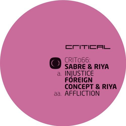 "Sabre & Riya - ""Injustice"" [CRIT066]"