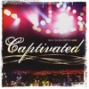 True Worshiper - Captivated