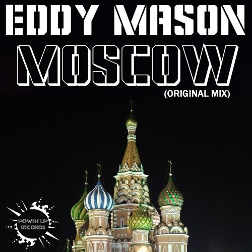 Eddy Mason - Moscow (Original Mix)