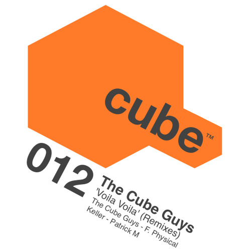 THE CUBE GUYS 'Voila Voila' REMIXES - Out NOW On Beatport !