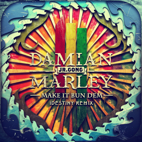 Make It Bun Dem (IDestiny Remix) - Skrillex (Ft. Damian Marley)