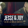 Jesse Y Joy La De La Mala Suerte Romantic Mix Bpm96 PeLa In ThE MiX