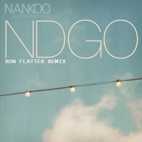 NDGO (feat. Soho Rezanejad) - Ron Flatter Rmx