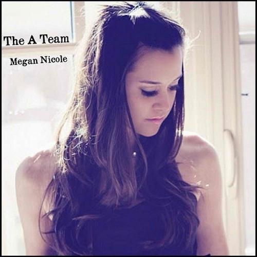 Megan Nicole - The A Team