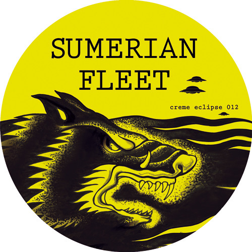 Creme Eclipse 12 - Sumerian Fleet - Sturm Bricht Los EP (Out Now)