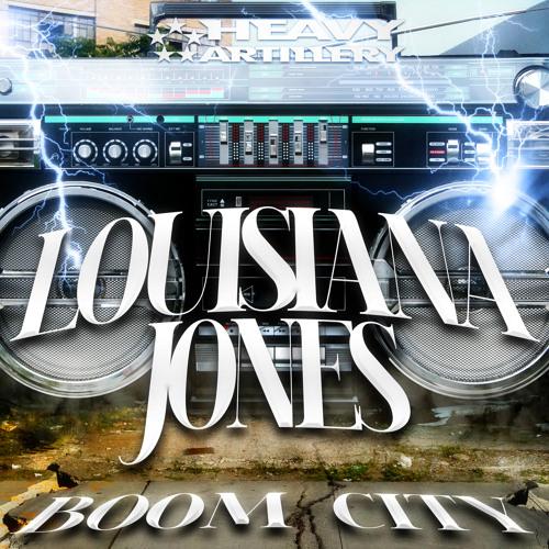 Louisiana Jones - Boom City EP (out now!)