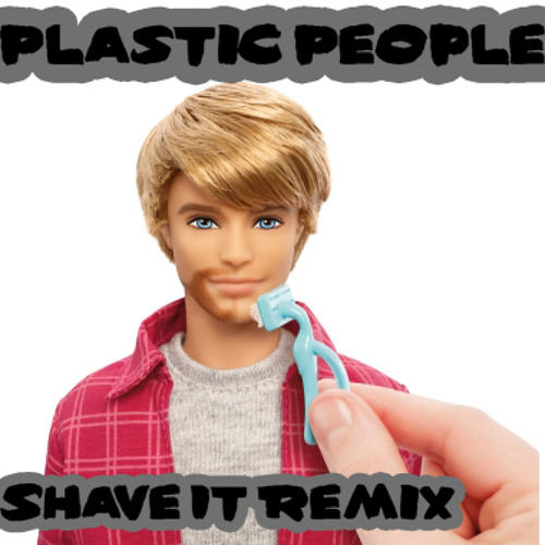Shave It (Plastic People Remix) FREE DOWNLOAD IN DESCRIPTION