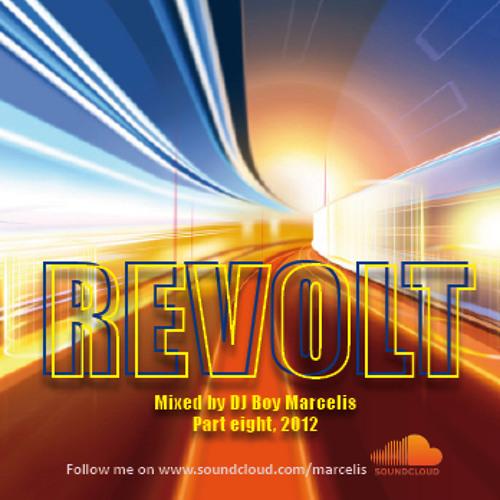 REVOLT 8 Mixed By Dj Boy Marcelis