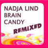 DCD020 - Nadja Lind - Brain Candy Remixed Compilation - H.Cattaneo,C.Lattner,E.Richards,D.Diggler...