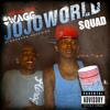 $wagg - SQUAD #JoJoWorld