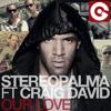 Stereo Palma feat Craig David - Our Love - Stefano Pain Vs Marcel Rmx