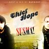 Chief & Hope - Susma mp3