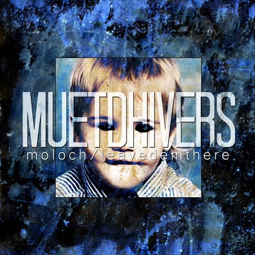 Muetdhivers - Moloch (Lerabot Remix) (free DL in the description)