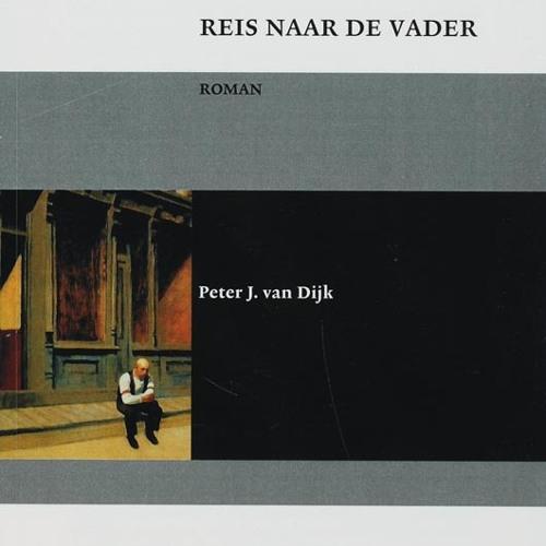 Reis naar de Vader - een luisterboek van Peter J. van Dijk