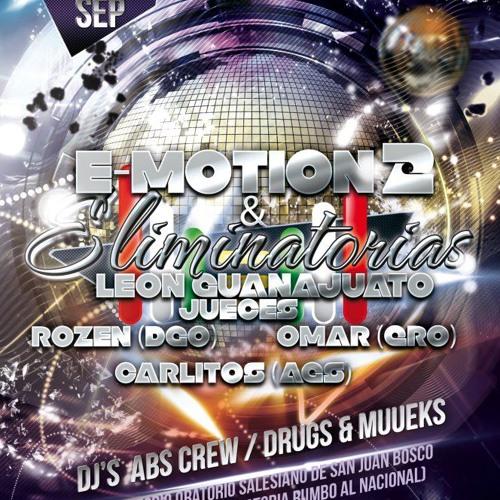 E- MOTION 2 //ELIMINATORIAS LEONDRES GTO// SET //ONLY A CHAMPION